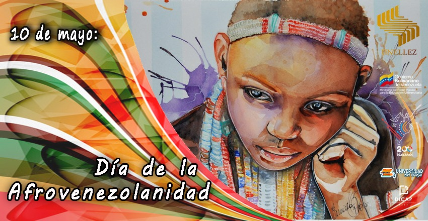 10 de mayo: Día de la Afrovenezolanidad
