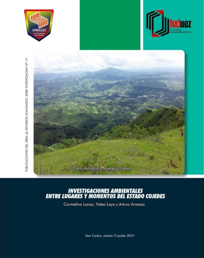 Investigaciones Ambientales entre Lugares y Momentos del Estado Cojedes
