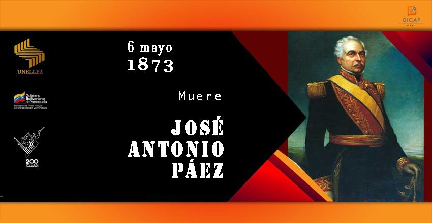 6 de mayo de 1873:Muere José Antonio Páez